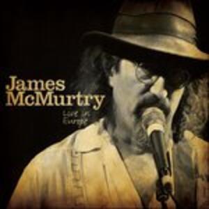 Live in Europe - Vinile LP + CD Audio di James McMurtry