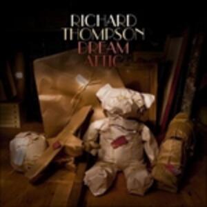 Dream Attic - Vinile LP di Richard Thompson
