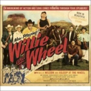 Willie and the Wheel - Vinile LP di Willie Nelson
