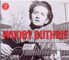 Woody Guthrie & American Folk Giants - CD Audio di Woody Guthrie