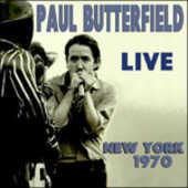 CD Live New York 1970 Paul Butterfield