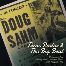 Texas Radio & the Big Beat - CD Audio di Doug Sahm