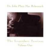 CD Plays Mac Rebennack. The Legendary Sessions volume 1 Dr. John