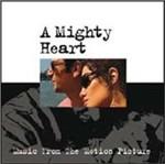 Cover CD Colonna sonora A Mighty Heart - Un cuore grande