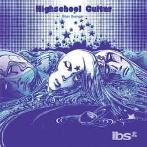Highschool Guitar - Vinile LP di Brian Grainger