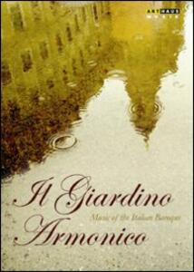 Il Giardino Armonico. Music of the Italian Baroque - DVD