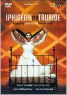 Christoph Willibald Gluck. Iphigenie en Tauride (DVD) - DVD di Christoph Willibald Gluck,William Christie