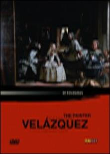 The Painter of Painters. Diego Velasquez di Didier Baussy-Oulianoff - DVD