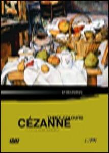 Three Colours. Paul Cézanne di Janice Sutherland - DVD