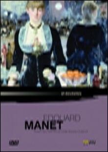Edouard Manet di Didier Baussy-Oulianoff - DVD