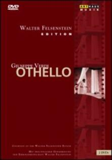 Giuseppe Verdi. Othello. Otello (2 DVD) di Walter Felsenstein - DVD