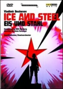 Vladimir Deshevov. Ice and Steel di Immo Karaman - DVD