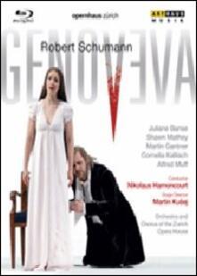 Robert Schumann. Genoveva (Blu-ray) - Blu-ray di Robert Schumann,Nikolaus Harnoncourt,Juliane Banse