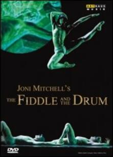 Joni Mitchell's The Fiddle and The Drum - DVD