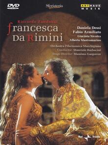Riccardo Zandonai. Francesca da Rimini (DVD) - DVD di Riccardo Zandonai,Daniela Dessì,Fabio Armiliato