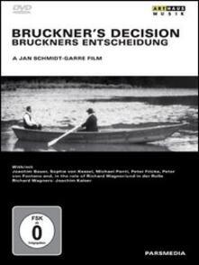 Bruckner's Decision (DVD) - DVD di Anton Bruckner
