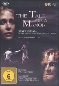 The Tale of a Manor di Pär Isberg,Bengt Wennehorst - DVD