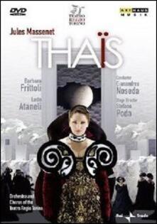 Jules Massenet. Thais (DVD) - DVD di Jules Massenet,Barbara Frittoli