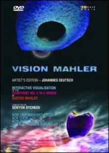 Vision Mahler. Gustav Mahler's Symphony No. 2 in C minor (DVD) - DVD di Gustav Mahler