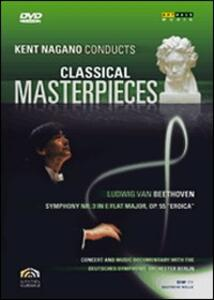 Kent Nagano Conducts Classical Masterpieces. Vol. 2. Beethoven - DVD