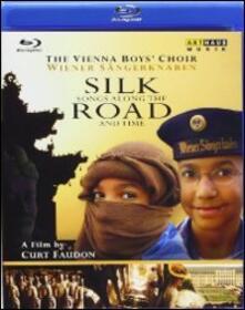 Silk Road. The Vienna Boys' Choir di Curt Faudon - Blu-ray