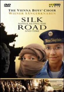 Silk Road. Silk Songs Along the Road and Time di Curt Faudon - DVD