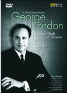 George London. Between Gods and Demons (DVD) - DVD di George London