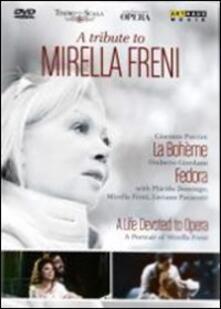 Mirella Freni. A tribute to Mirella Freni (3 DVD) - DVD di Mirella Freni