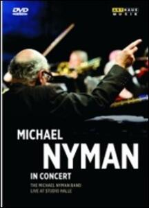 Michael Nyman. Michael Nyman in Concert - DVD