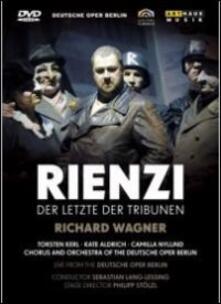 Richard Wagner. Rienzi, l'ultimo dei tribuni. Rienzi. Der Letzte Der Tribunen (2 DVD) - DVD di Richard Wagner