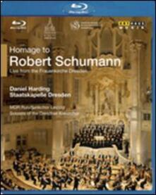 Robert Schumann. Homage to Robert Schumann (Blu-ray) - Blu-ray di Markus Burger