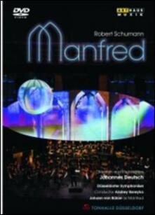 Robert Schumann. Manfred, Op. 115 - DVD