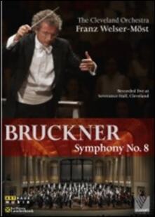 Bruckner. Sinfonia n.8 (DVD) - DVD di Anton Bruckner