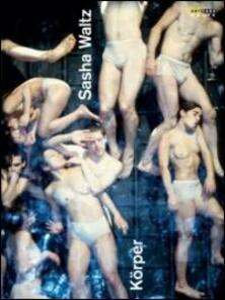 Sasha Waltz. Körper - DVD