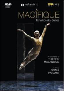Pyotr Ilyich Tchaikovsky. Magifique: Tchaikovsky Suites di Sonia Paramo - DVD