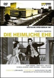 Domenico Cimarosa. Il matrimonio segreto. Die Heimliche Ehe (DVD) - DVD di Domenico Cimarosa,Lorin Maazel,Lisa Otto,Erika Köth,Josef Greindl