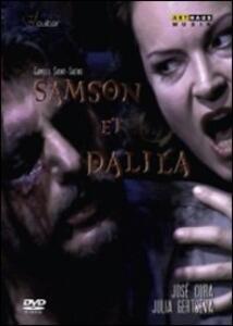 Camille Saint-Säens. Sansone e Dalila. Samson et Dalila di Josè Cura - DVD