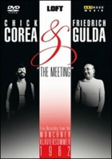 Chick Corea & Friedrich Gulda: The Meeting (DVD) - DVD di Chick Corea,Friedrich Gulda