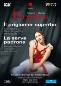 Giovanni Battista Pergolesi. Il prigionier superbo - La serva padrona (2 DVD) - DVD