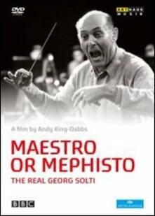 Maestro or Mephisto: The Real Georg Solti di Andy King-Dabbs - DVD