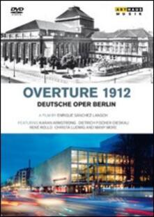 Overture 1912. Deutsche Oper Berlin (DVD) - DVD