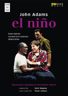 El Niño (DVD) - DVD di John Adams,Kent Nagano