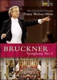 Anton Bruckner. Sinfonia n. 4 Romantica - DVD
