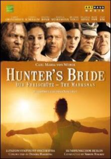 Carl Maria von Weber. Hunter's Bride di Jens Neubert - DVD