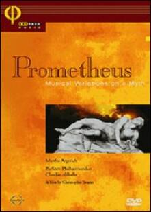Prometheus. Musical Variations on a Myth - DVD