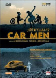 Jiri Kylian's Car Men di Boris Paval Conen,Jirí Kylián - DVD