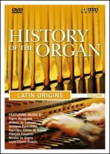La storia dell'organo. Vol. 1. Latin Origin - DVD