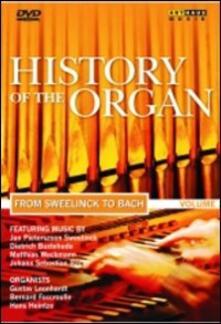 La storia dell'organo. Vol. 2. Da Sweelinck a Bach - DVD