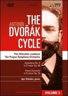 Antonin Dvorak. The Dvorak Cycle. Vol. 3 - DVD