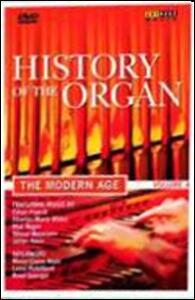 La storia dell'organo. Vol. 4. L'età moderna - DVD